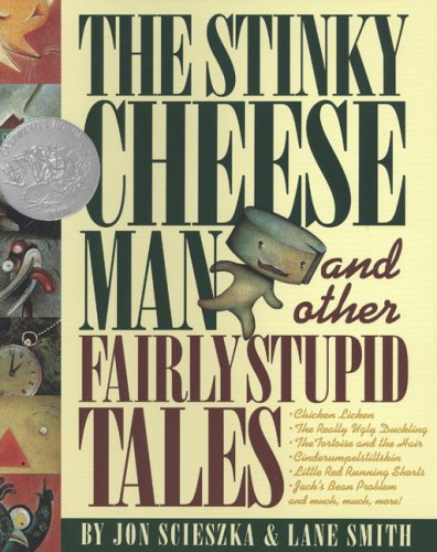 The Stinky Cheese Man: and Other Fairly Stupid Tales book cover