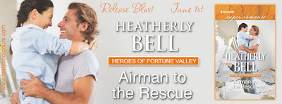 Release Blast & Giveaway: Airman to the Rescue by Heatherly Bell