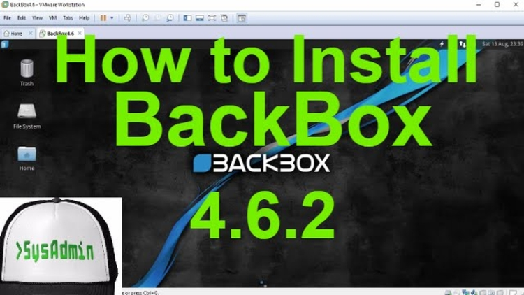How To Install BackBox Linux 4 6 2 on VMware Tutorial - SysAdmin
