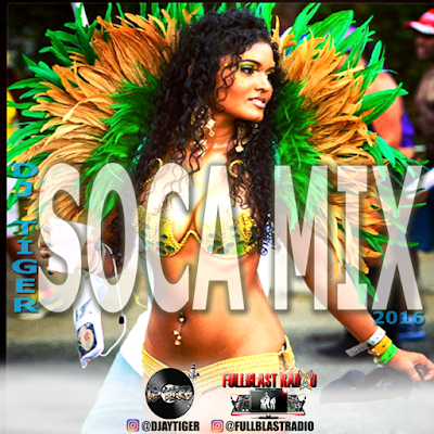 DJ TIGER - SOCA MIX 2016