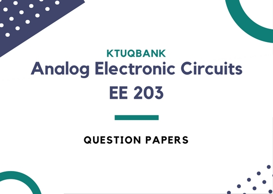 Analog Electronic Circuits (EE) | EE203 | Question Papers (2015 batch)