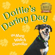 """Dottie's Daring Day"" is HERE!"