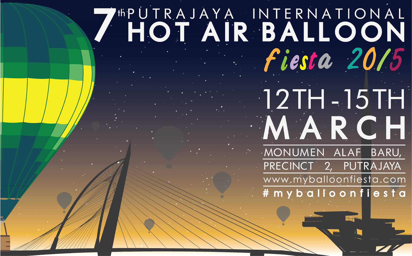 7th Putrajaya International Hot Air Balloon Fiesta 2015 : 12-15 March 2015