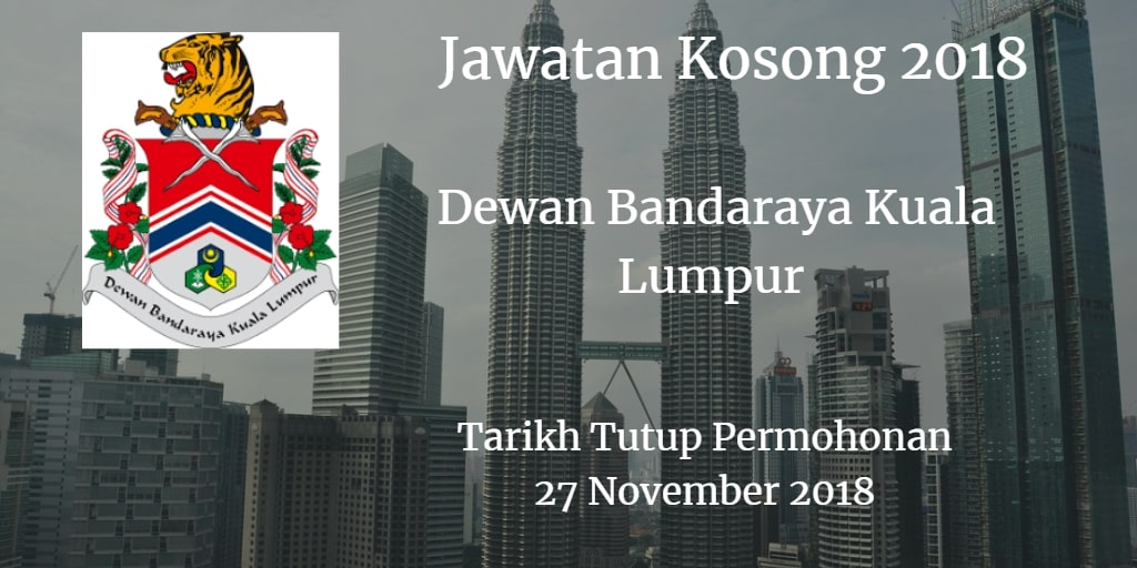 Jawatan Kosong DBKL 27 November 2018