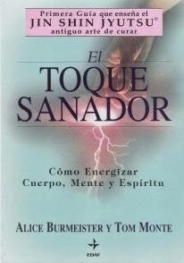 El Toque Sanador - Como Energizar,Cuerpo,Mente y Espiritu -