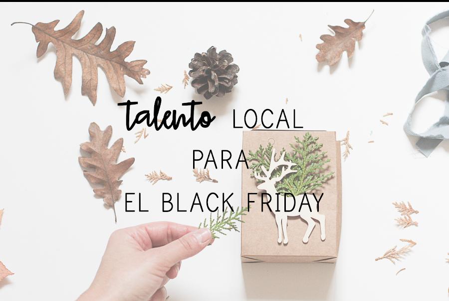 https://mediasytintas.blogspot.com/2018/11/talento-local-para-el-black-friday.html
