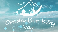 Orada Bir Köy Var - TRT Türk Belgesel