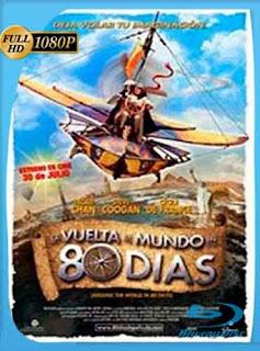 La Vuelta Al Mundo En 80 Dias (2004) HD [1080p] Latino [GoogleDrive] DizonHD