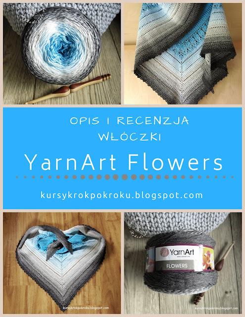 YarnArt Flowers - recenzja i chusta