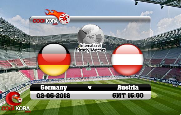 مشاهدة مباراة ألمانيا والنمسا اليوم 2-6-2018 مباراة ودية