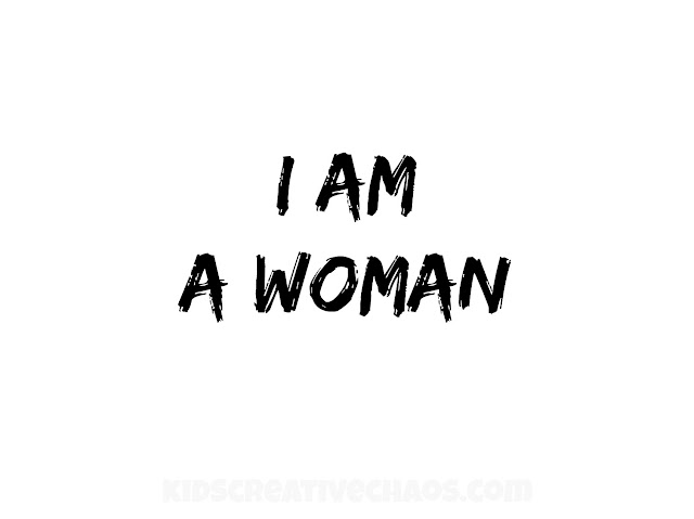 I am a woman printable sign for MLK Day.