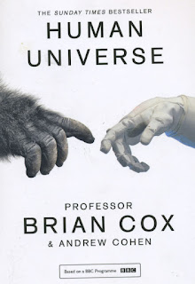 Brian Cox is a good communicator, even if we can only glimpse some of the cosmological complexity. It is broadly optimistic about the human condition if we spend on learning.