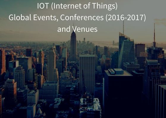IOT  Global Events, Conferences