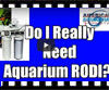 Do I Really Need Aquarium RODI