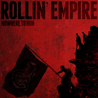 Nowhere To Run Album Cover Rollin' Empire