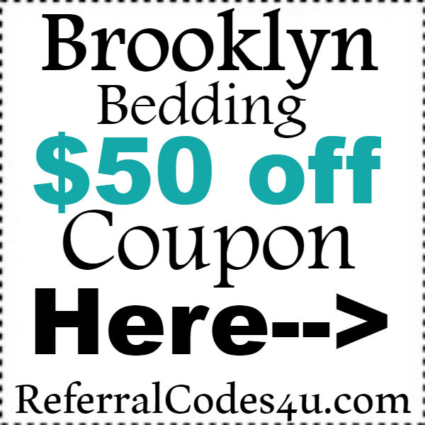 $50 Brooklyn Bedding Coupon Code 2018-2019, BrooklynBedding.com Referral Coupon September, October, November