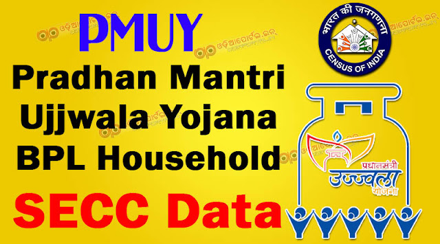 """List of BPL candidates for Pradhan Mantri Ujjwala Yojana (PMUY) can be checked in SECC 2011 database. You can check your name in the SECC 2011 Data for BPL list by downloading the state wise list of SECC (Social Economic Cast Census). How to Download """"LPG Gas BPL Household List"""" From SECC 2011 Database, odisha, winzip, .zip,.xlsx ms excel download"""