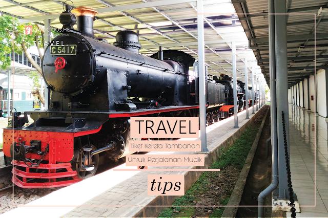 TRAVEL | Tiket Kereta Tambahan Untuk Perjalanan Mudik