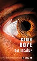 http://encore-un-chapitre.blogspot.fr/2016/09/kallocaine-par-karin-boye.html