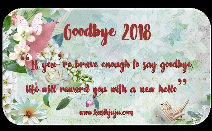 Goodbye 2018