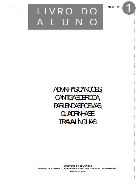 Alfabetização: livro do aluno. Volume 1 - Ministério da Educação
