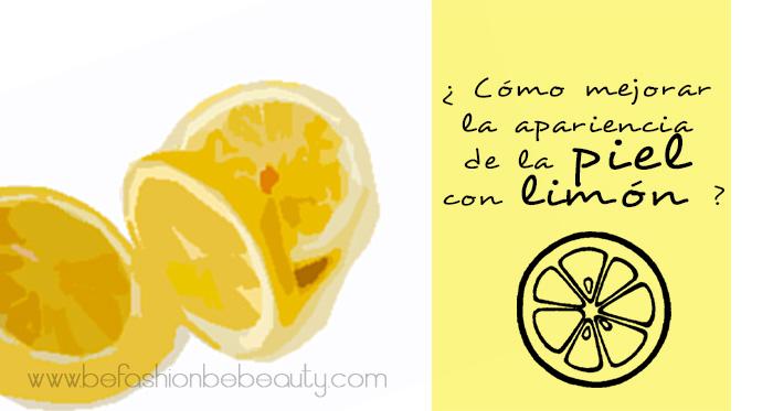 ¿ Cómo mejorar la apariencia de la piel con limón ?