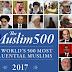 (பட்டியல் இணைப்பு) உலகளவில் செல்வாக்குள்ள 500 முஸ்லிம்கள் 2017 .. இலங்கையர்கள் மூன்று பேரும் தெரிவு.