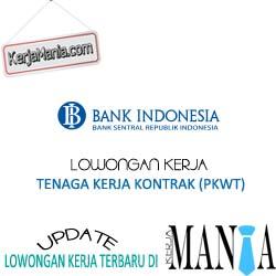 Lowongan Tenaga Kerja Kontrak (PKWT) Bank Indonesia