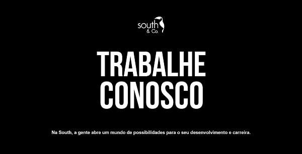 Grupo South tem Diversas Vagas em Variados Cargos com e Sem Experiência