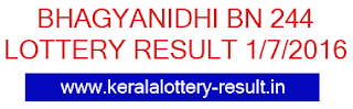 Kerala lottery result, Bhagyanidhi Lottery result, Bhagyanidhi BN-244 lottery result, Today's Bhagyanidhi Lottery result, 01/07/2016 Bhagyanidhi Lottery result, Bhagyanidhi BN 244 lottery result, Kerala Bhagyanidhi BN-244 lottery result, Kerala Lottery result BN244, today Bhagyanidhi lottery result 1-7-2016, Bhagyanidhi BN-244 result online, July 1 lottery result 2016