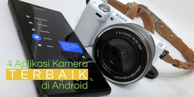 4 Aplikasi Kamera Terbaik di Android