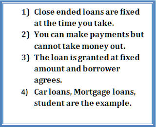 Close ended Loans