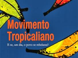 """Nova Parceria: """"Movimento Tropicaliano - E, se um dia, o povo se rebelasse?"""" do escritor nacional Balduel de Almeida"""