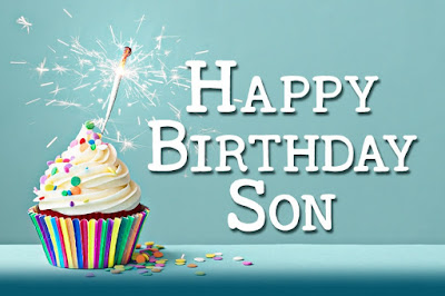 birthday quotes for my son on his birthday