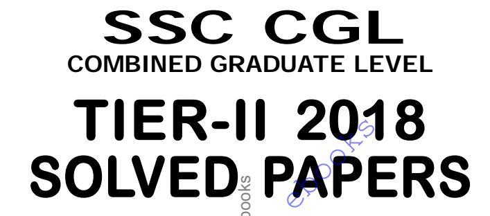 SSC CGL Tier II 2018 Solved Papers PDF Download