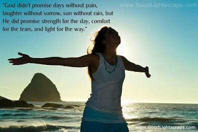 quotes about limited time: God didn't promise days without pain, laughter without sorrow, sun without rain