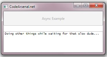 C# Async Await Example in WPF - Code Arsenal