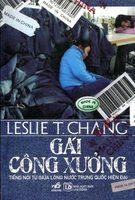 Gái Công Xưởng - Leslie T. Chang