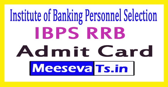 Institute of Banking Personnel Selection RRB Officer Scale-I Admit Card 2017