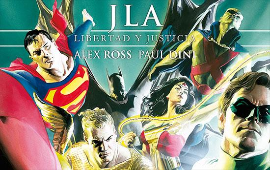 JLA: LIBERTAD Y JUSTICIA, DE ALEX ROSS Y PAUL DINI