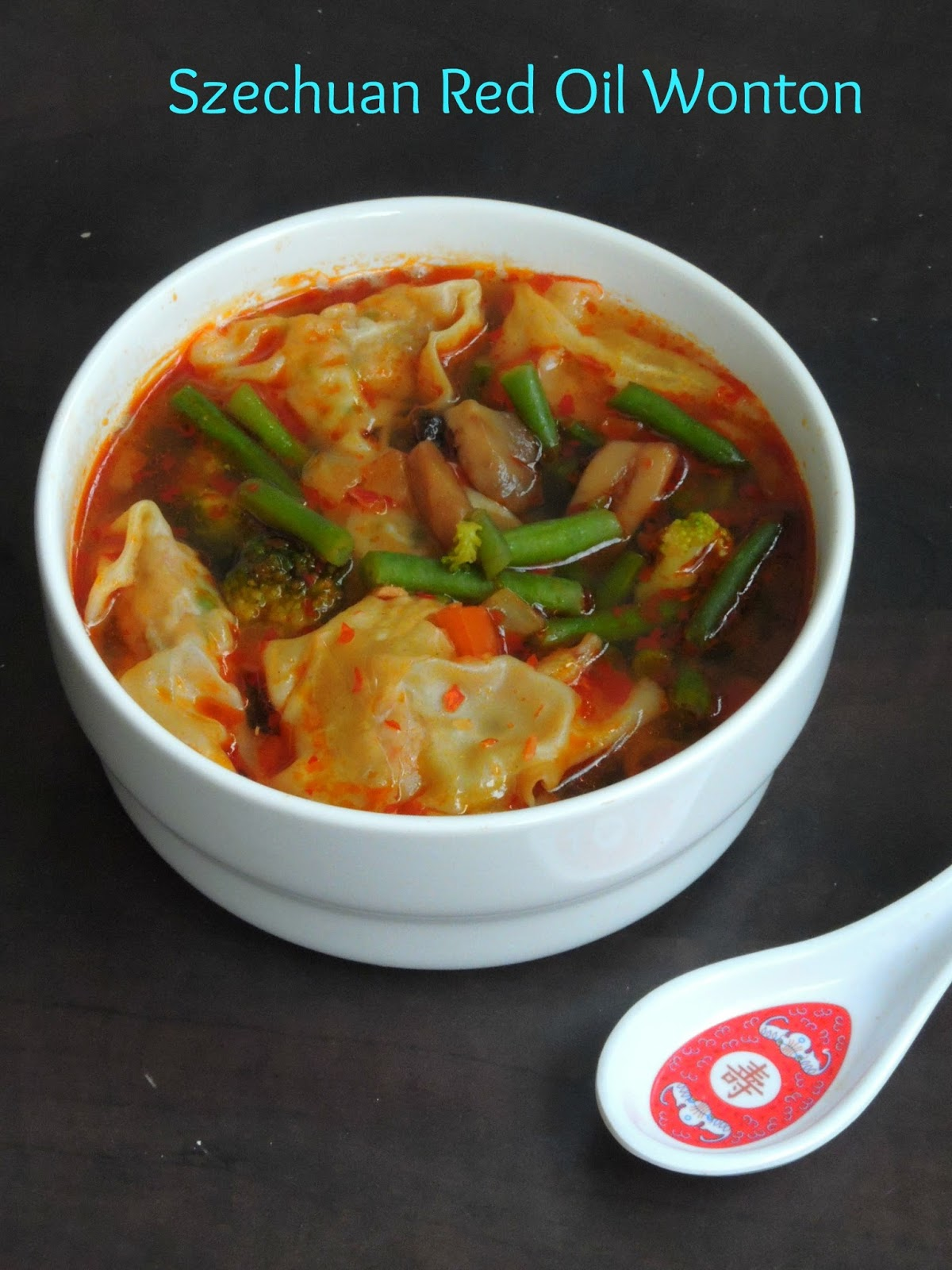 Priya's Versatile Recipes: Sichuan Red Oil Wonton ...