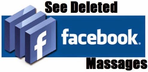 How to see deleted facebook messages