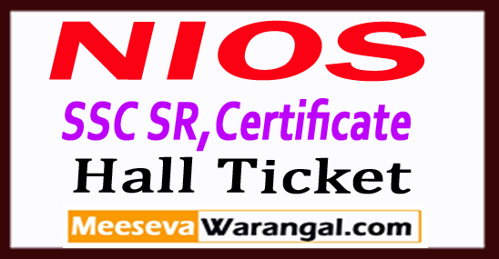 NIOS National Institute of Open Schooling Secondary School Certificate 10th Senior Secondary School Certificate 12th Hall tickets