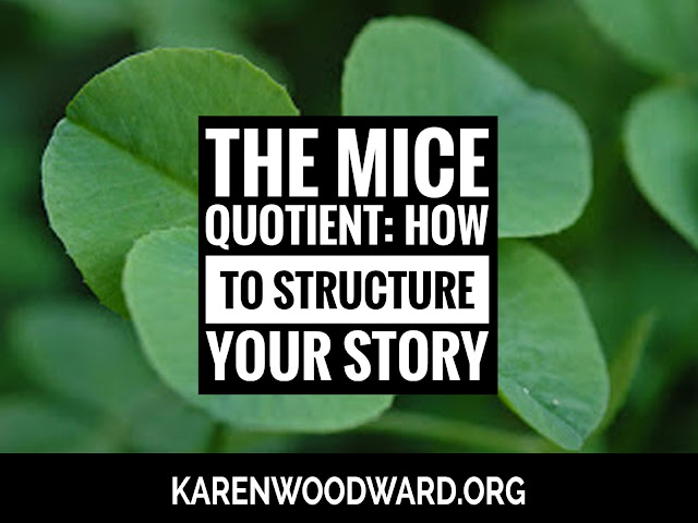 The MICE Quotient: How to Structure Your Story