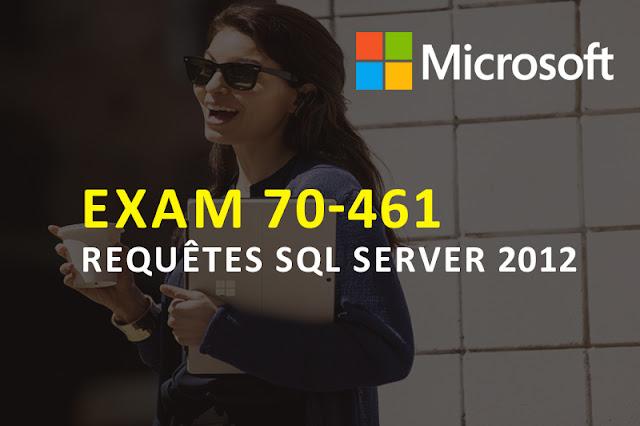 Certification Microsoft 70-461 : Requête SQL Server 2012