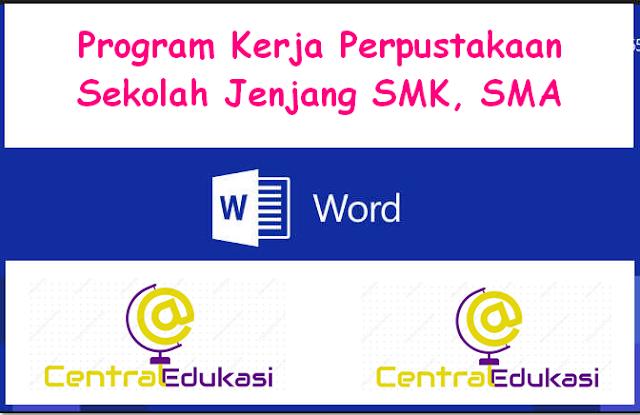 Download Program Kerja Perpustakaan Sekolah Jenjang SMK, SMA