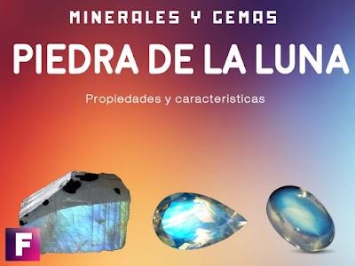 Piedra de la luna / adularia - Propiedades y Caracteristicas