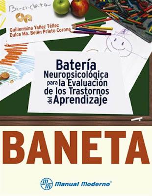 Bateria Neuropsicológica para la evaluación de los trastornos del aprendizaje