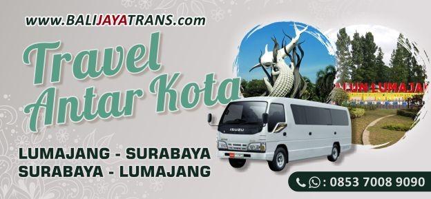 Travel Murah Lumajang ke Surabaya PP