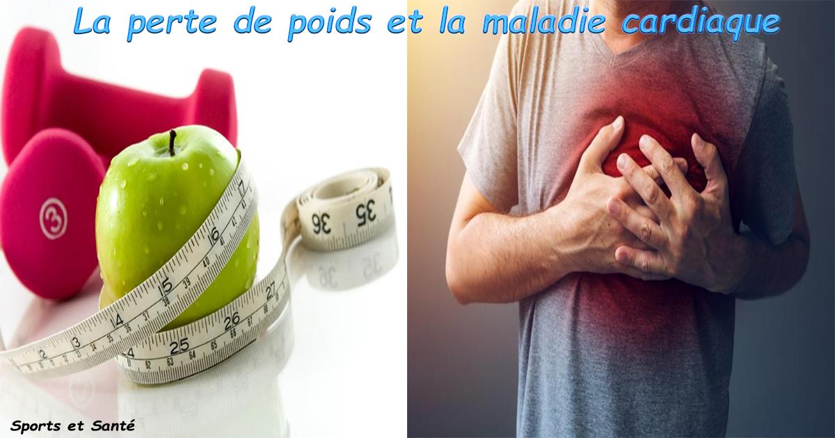 La perte de poids et la maladie cardiaque